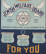 <p>Jewish Welfare Board, Washington, D. C., ca. 1919</p><p>National Museum of American Jewish History, 2006.1.1150</p><p>Peter H. Schweitzer Collection of Jewish Americana</p><br /><span></span>